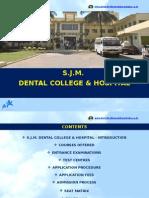 S.J.M. Dental College