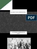 El Jazz y Sus Vertientes. PPT