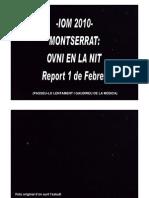 -Iom 2010- Montserrat-ovni en La Nit- Report 1 de Febrer