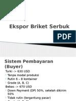 Ekspor Briket Serbuk