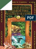 LES PREUVES DE DEVOUEMENT DANS LE REGNE ANIMAL REVELENT L'ŒUVRE D'ALLAH