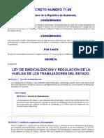 LEY DE SINDICALIZACION Y REGULACION DE LA HUELGA DE LOS TRABAJADORES DEL ESTADO.