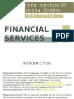 Fmfs Financialservices Anjaliromaseema 120810000418 Phpapp02