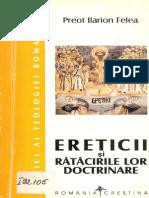 Ilarion Felea Pr -Ereticii Si Ratacirile Lor Doctrinare