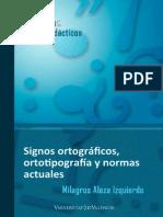 Signos Ortograficos, Ortotipografia y Normas Actuales