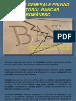 1 Aspecte Generale Privind Sectorul Bancar Romanesc