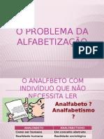 o Problema Da Alfabetização
