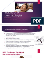 insight of a dermatologist