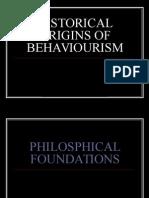 Historical Origins of Behaviourism..2nd Session