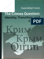 (Ukrainian Studies) Gwendolyn Sasse-The Crimea Question-Harvard University Press (2007)