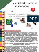cuestionariorbricaolistadecotejo-130430163624-phpapp01