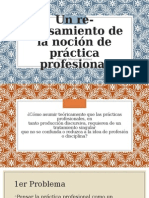 Un re-pensamiento de la noción de práctica profesional.pptx