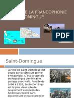 La Fête de La Francophonie à Saint-Domingue