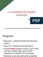 Pertumbuhan  Proyeksi Penduduk