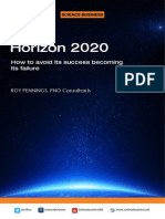 Horizon202Horizon 2020 is good - but it could be better - how to avoid its success becoming its failure