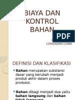 Biaya Dan Kontrol Bahan
