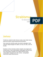 Strabismus - kelainan pada otot penggerak bola mata.