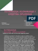 Eutanazijakloniranje i Umjetna Oplodnja (1)