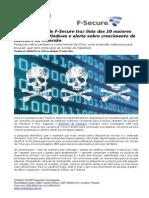 CONSULTCORP F-SECURE Novo Relatório Da F-Secure Traz Lista Das 10 Maiores Ameaças Para Windows e Alerta Sobre Crescimento de Malware de Extorsão