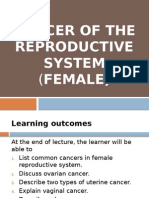 Cancer of the Reproductive Female