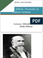 NICOLAE IORGA- Promotor Al Culturii Romane