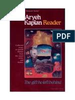 Aryeh Kaplan the Aryeh Kaplan Reader the Gift He Left Behind