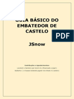 Guia JSnow Embate do Castelo
