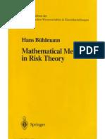 Hans Bühlmann Mathematical Methods in Risk Theory (Grundlehren Der Mathematischen Wissenschaften) 1996