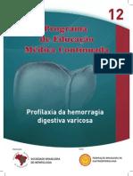 Profilaxia Hd Varicosa