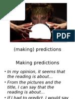 (Making) Predictions