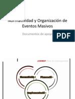 Normatividad y Organización de Eventos Masivos