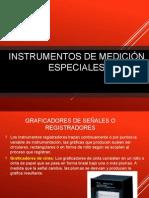 Instrumentos de Medición Especiales