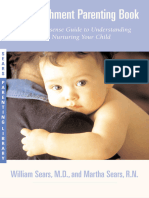 51453 the Attachment Parenting Book a Commonsense Guide to Understanding and Nurturing Your Baby