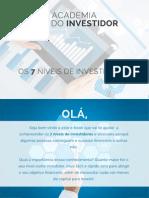 Os 7 Niveis de Investidores