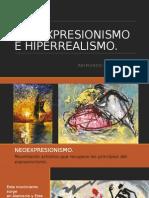 Neoexpresionismo e Hiperrealismo