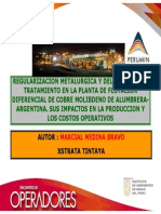 REGULARIZACION METALURGICA Y DEL TONELAJE DE TRATAMIENTO EN LA PLANTA DE FLOTACION DIFERENCIAL DE COBRE MOLIBDENO DE ALUMBRERAARGENTINA. SUS IMPACTOS EN LA PRODUCCION Y  LOS COSTOS OPERATIVOS