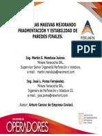 VOLADURAS MASIVAS MEJORANDO FRAGMENTACIÓN Y ESTABILIDAD DE PAREDES FINALES