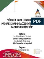 TÉCNICA PARA CONTROLAR LA PROBABILIDAD DE ACCIDENTES GRAVES Y FATALES EN MINERÍA