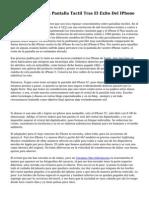 Android Empleo La Pantalla Tactil Tras El Exito Del IPhone