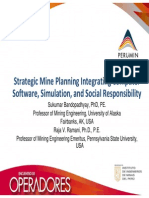 STRATEGIC MINE PLANNING INTEGRATING COMPUTER SOFTWARE, SIMULATION, AND SOCIAL RESPONSIBILITY