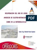 RECUPERACION DEL ORO DE LODOS ANODICOS DE ELECTRO-REFINACION DE COBRE EN LA REFINERIA DE ILO