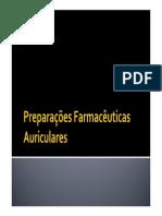 Farmacotécnica II Aula Preparações Farmacêuticas Auriculares e Nasais