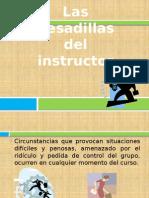 Las pesadillas del instructor.pptx