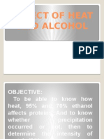 Effect of Heat and Alcohol