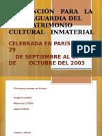 Presentación de la convención del patrimonio intangible