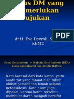 Kasus DM Yang Memerlukan Rujukan (Kuliah)