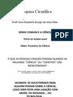 Aula 1 Mp Senso Comum e Ciência Em Alves Fev 2015