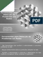 ferramentas para detec de problemas em redes