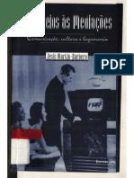Livro - Dos Meios Às Mediações- Comunicação, Cultura e Hegemonia- Jesus Martin Barbero