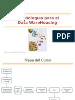 Sem03 - Metodologías Para El Data WareHousing